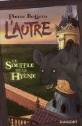 cvt_Lautre-Tome-1--Le-Souffle-de-la-Hyene_7749