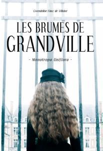 CVT_Les-Brumes-de-Granville-T1-Monotropa-Uniflora_9447