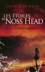 Les étoiles de Noss head Tome 3 Accomplissement de Sophie Jomain. Fantastique- Young Adult