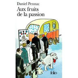 Pennac-Daniel-Aux-Fruits-De-La-Passion-Livre-895435714_ML